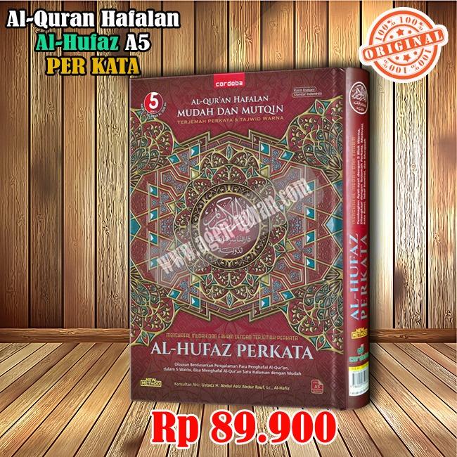 Al-Quran Al-Hufaz Per Kata..